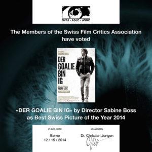 Preis der Schweizer Filmkritik - «Der Goalie bin ig»