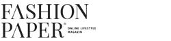 FASHIONPAPER – das Magazin für Fashion, Beauty und Lifestyle